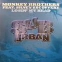 "Monkey Brothers/LOSING MY HEAD 12"""