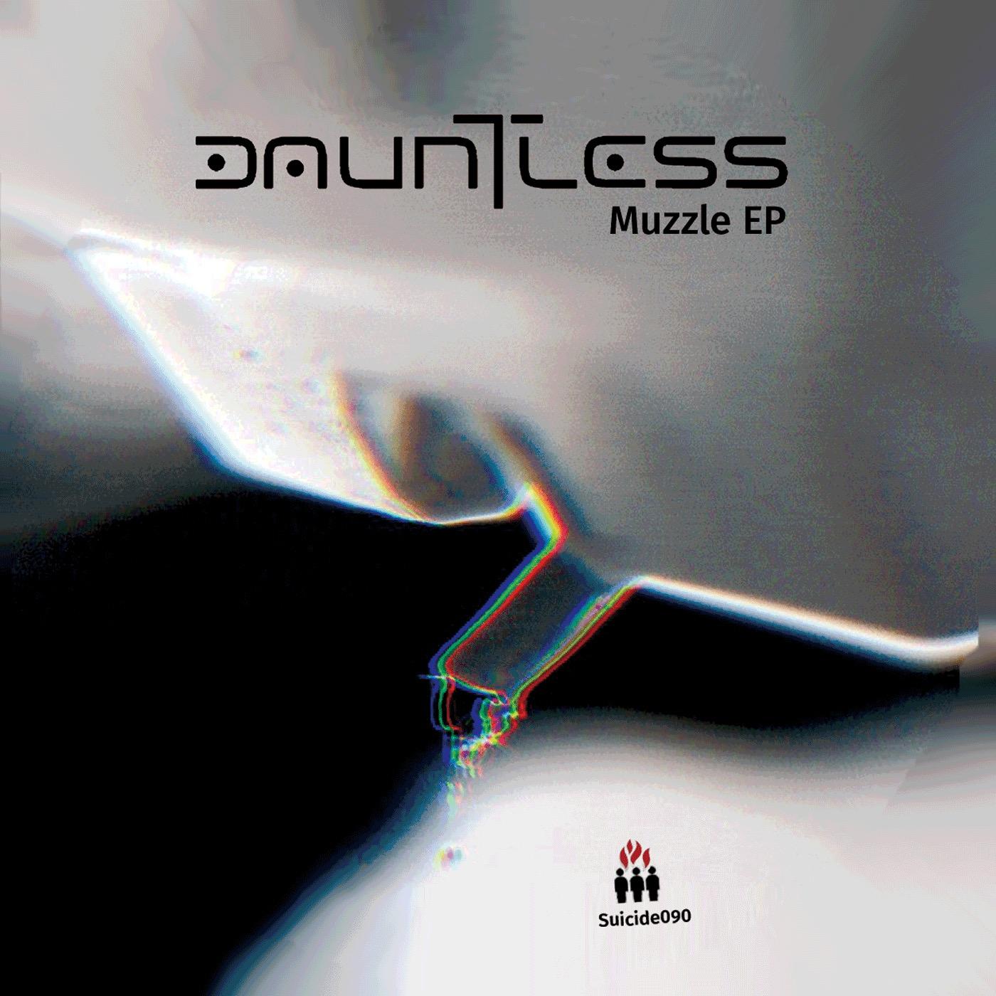 "Dauntless/MUZZLE EP 12"""