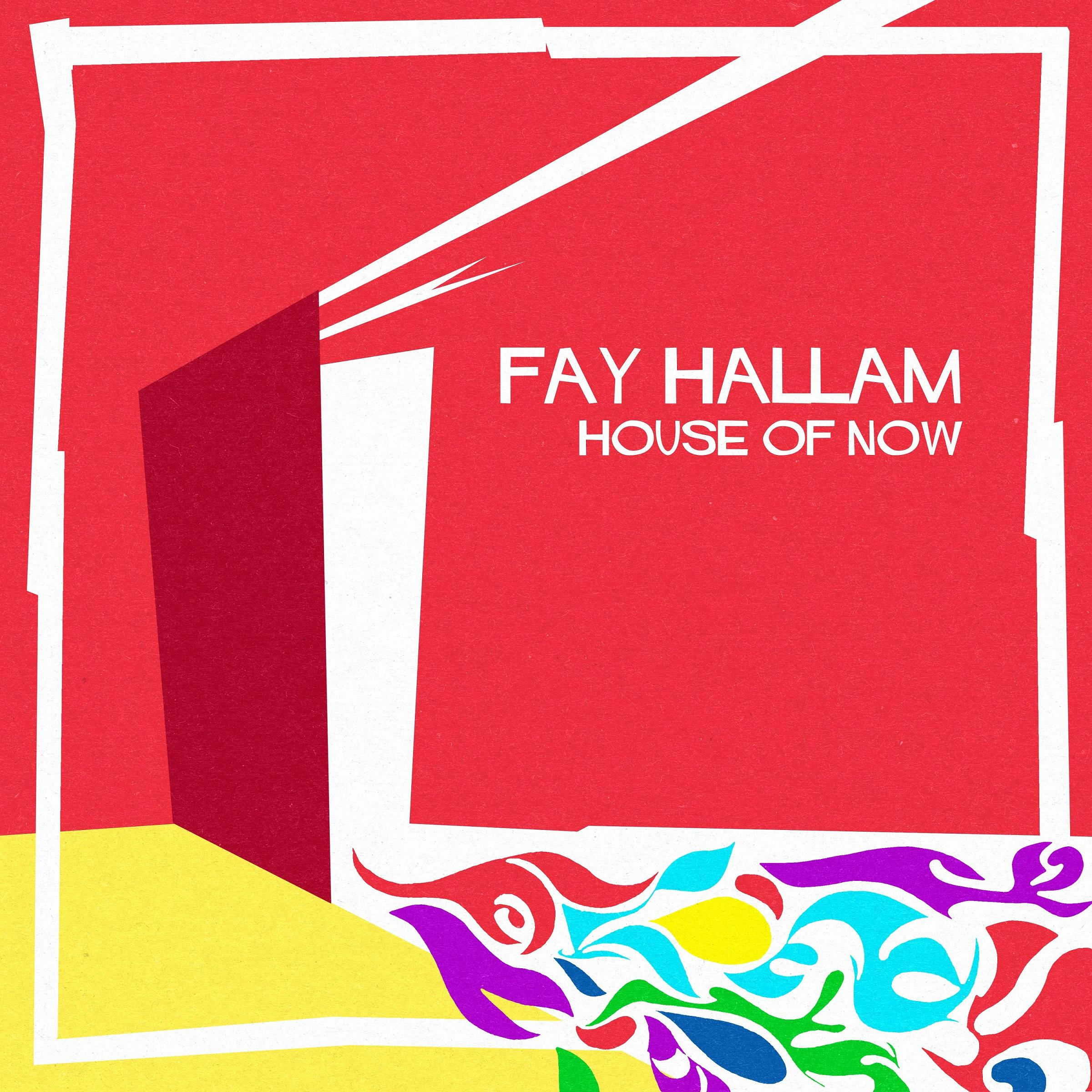 Fay Hallam (Makin' Time)/HOUSE OF NOW LP