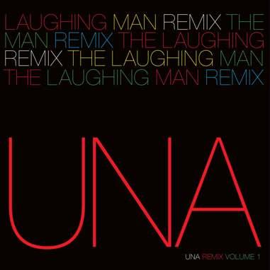 "UNA/LAUGHING MAN REMIX #1 C WEBSTER 12"""