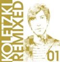 """Oliver Koletzki/REMIXED O1 12"""""""