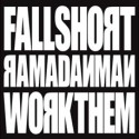 Ramadanman/FALL SHORT 12""