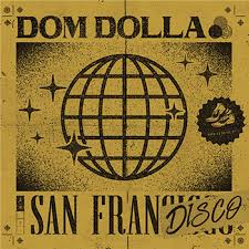 Dom Dolla/SAN FRANDISCO REMIXES 12""