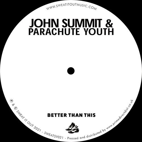 "John Summit & Parachute Youth/BETTER 12"""