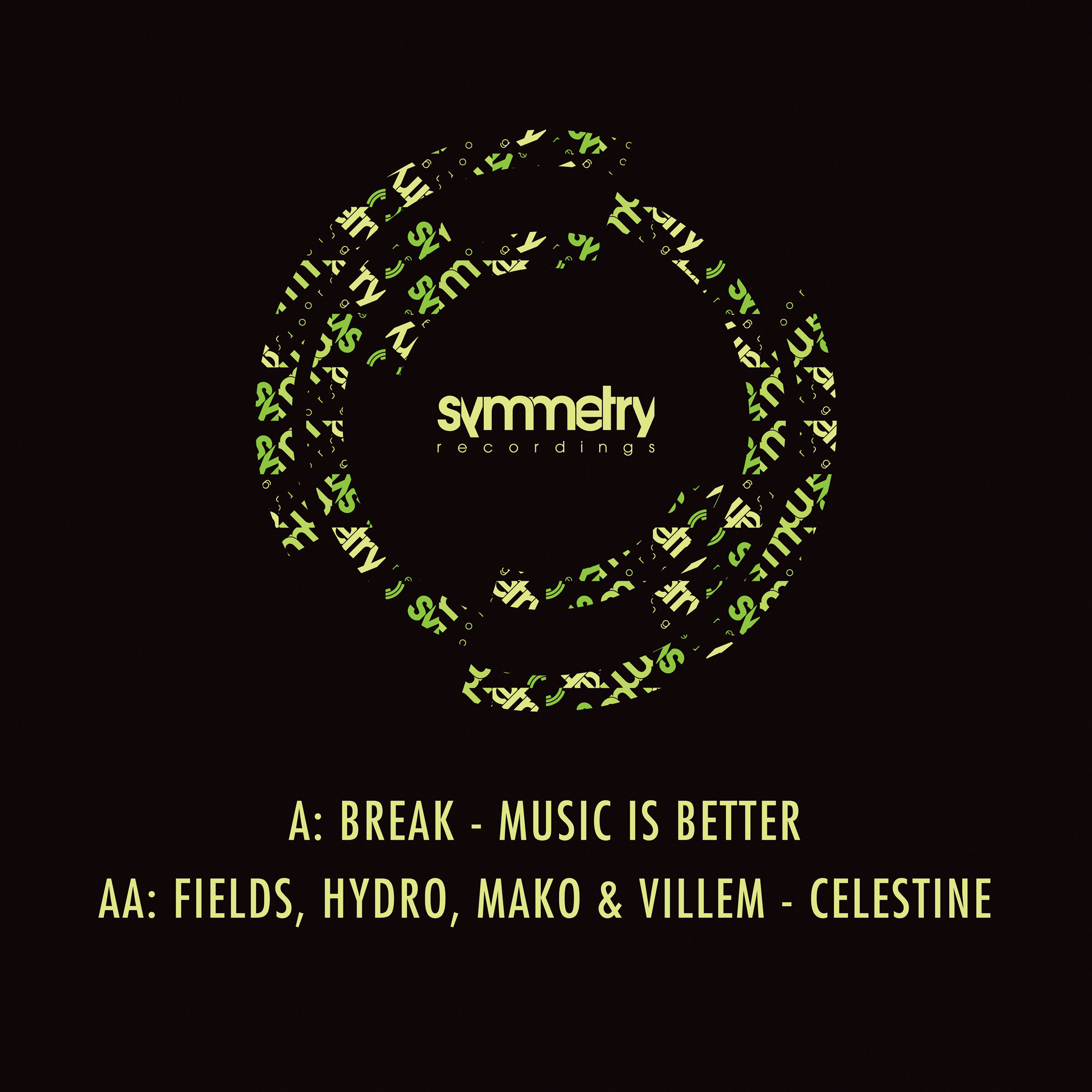 "Break/MUSIC IS BETTER 12"""