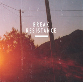 Break/RESISTANCE 4LP + CD
