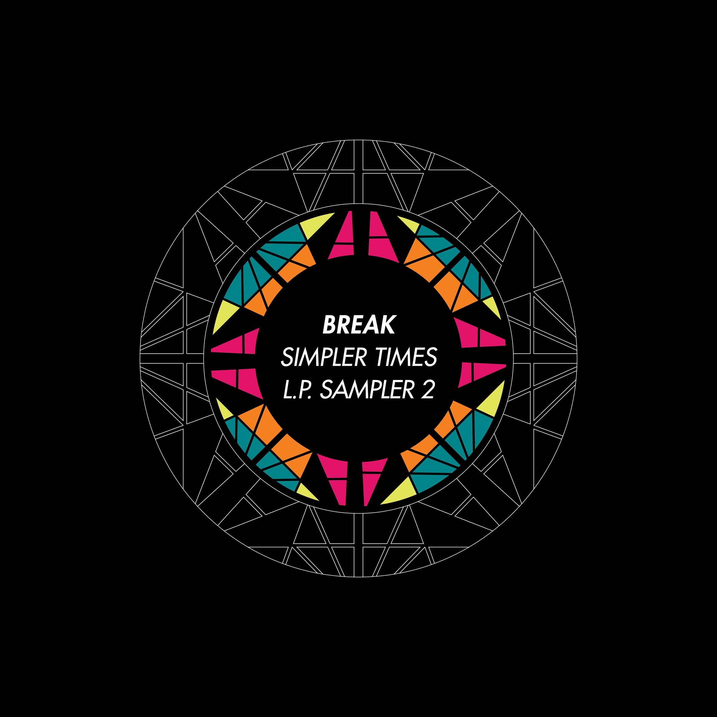 "Break/SIMPLER TIMES LP SAMPLER #2 12"""