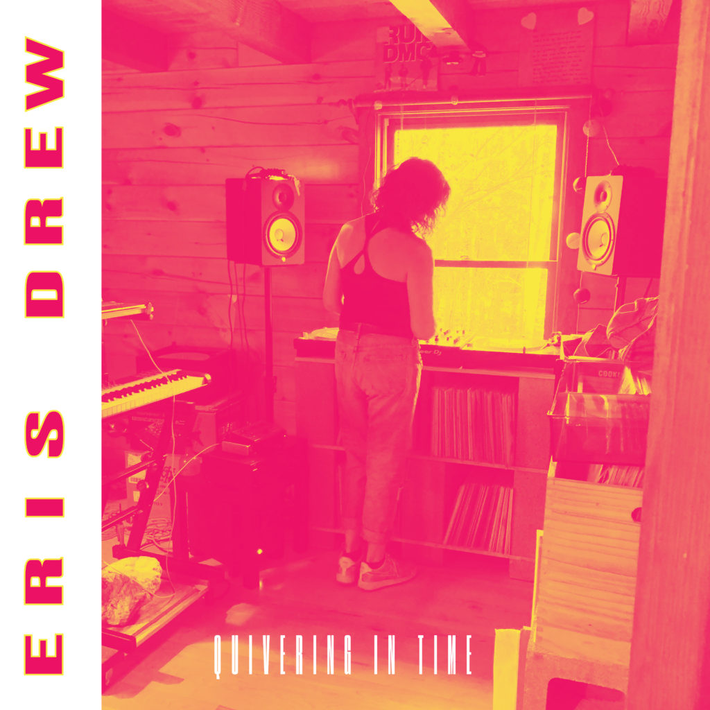 Eris Drew/QUIVERING IN TIME DLP