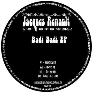 """Jacques Renault/BADI BADI EP 12"""""""
