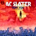 "AC Slater/TAKE YOU FEAT NINJASONIK 12"""