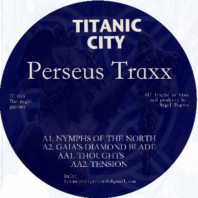 """Perseus Traxx/THE MAGIC GARDEN EP 12"""""""