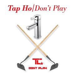 TC/TAP HO & DON'T PLAY 12""