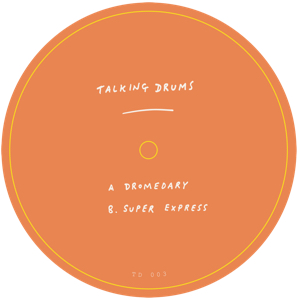 "Talking Drums/DROMEDARY 12"""