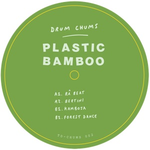 "Plastic Bamboo/DRUM CHUMS VOL 2 12"""