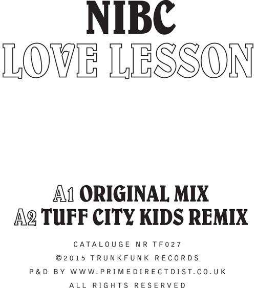 "NIBC/LOVE LESSON (TUFF CITY KIDS RX) 12"""