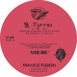 "R-Tyme/USE ME (MX & CARL CRAIG RMXS) 12"""