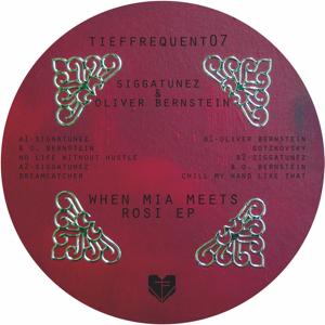 """Siggatunez & Oliver Bernstein/WHEN.. 12"""""""