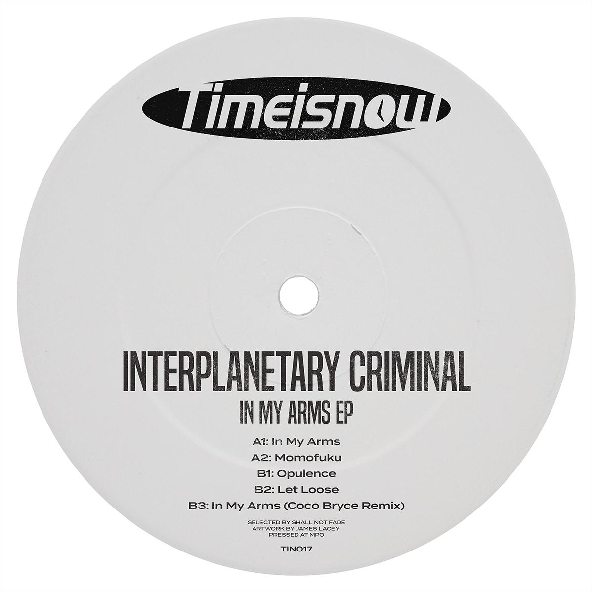 """Interplanetary Criminal/IN MY ARMS 12"""""""