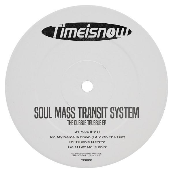 "Soul Mass Transit System/DUBBLE... 12"""
