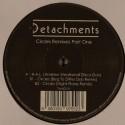"""Detachments/CIRCLES REMIXES PT.1 12"""""""