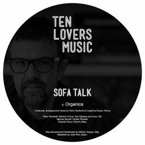 """Sofa Talk/ORGANICA 7"""""""