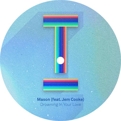 """Mason/DROWNING IN YOUR LOVE 12"""""""
