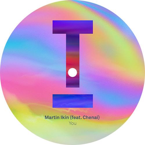 "Martin Ikin ft. Chenai/YOU 12"""