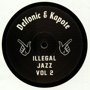 Delfonic & Kapote/ILLEGAL JAZZ VOL 2 12""