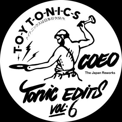 "COEO/TONIC EDITS V6 (JAPAN REWORKS) 12"""