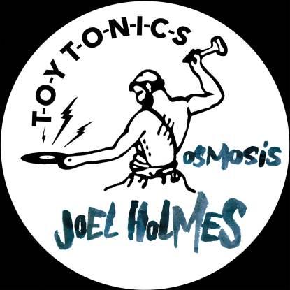 "Joel Holmes/OSMOSIS EP 12"""