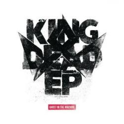 Ghost In The Machine/KING DEAD EP 12""
