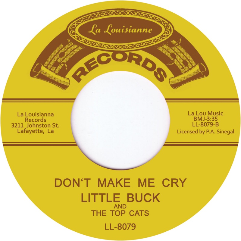 """Lil Buck & The Top Cats/DON'T MAKE ME 7"""""""