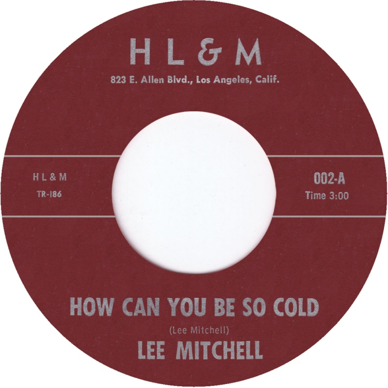 """Lee Mitchell/HOW CAN YOU BE SO COLD 7"""""""