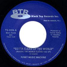 """Funky Music Machine/GOTTA CLEAN 7"""""""