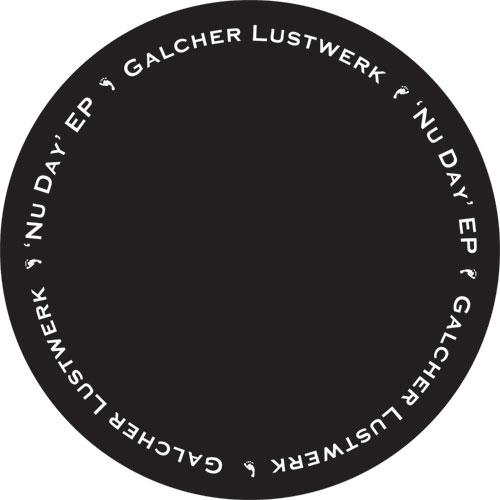 """Galcher Lustwerk/NU DAY EP 12"""""""