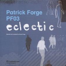 Patrick Forge/TRUST THE DJ PF03 MIX CD