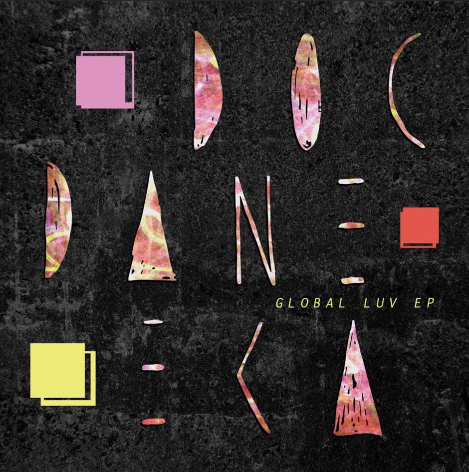 "Doc Daneeka/GLOBAL LUV EP 12"""