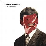 "Zombie Nation/MEATHEAD 12"""