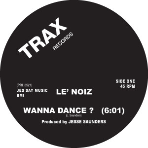 Le' Noiz/WANNA DANCE? 12""