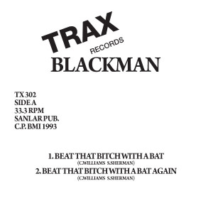 Blackman/BEAT THAT B*TCH WITH A BAT 12""