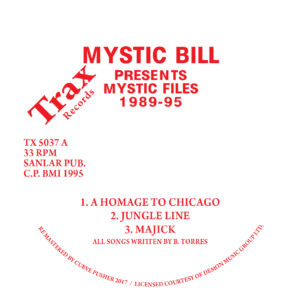 "Mystic Bill/MYSTIC FILES 1989-95 12"""