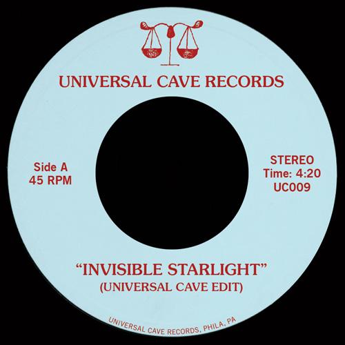 "Universal Cave/INVISIBLE STARLIGHT 7"""