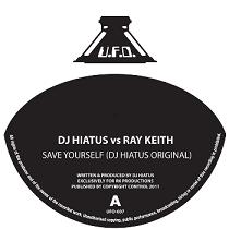 "Ray Keith vs DJ Hiatus/SAVE YOURSELF 12"""