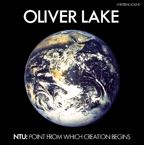 Oliver Lake/NTU:THE POINT FROM WHICH CD