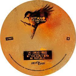 "Kitano/THE EARLY BIRD EP 12"""