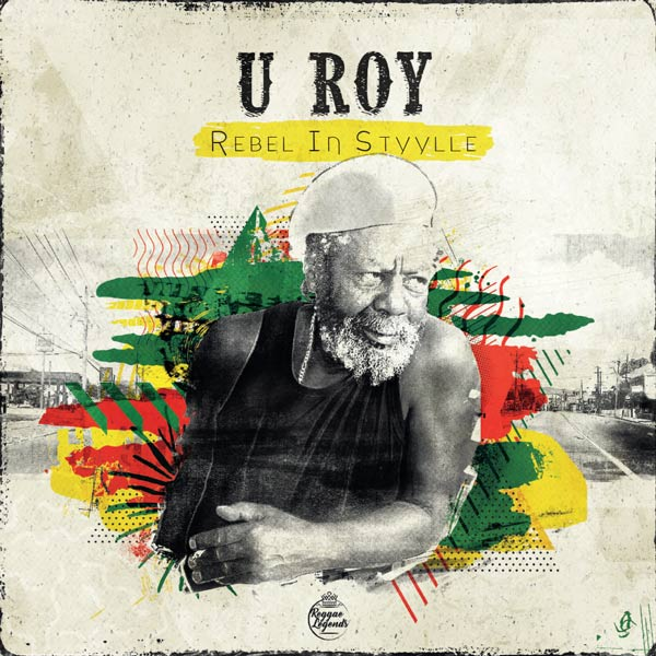U-Roy/REBEL IN STYYLLE DLP
