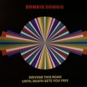 """Zombie Zombie/DRIVING THE ROAD 12"""""""