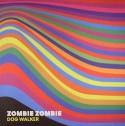 """Zombie Zombie/DOG WALKER 12"""""""