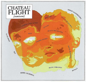 Chateau Flight/REMIXENT CD