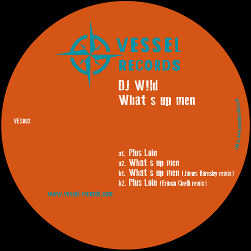 DJ W!ld/WHAT'S UP MEN 12""